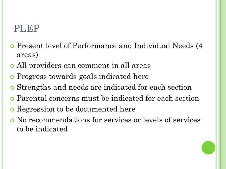 PLEP Present level of Performance and Individual Needs (4 areas)