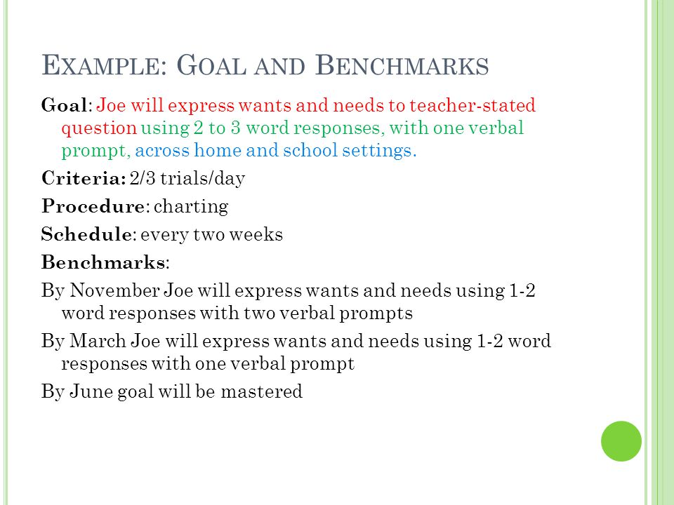 Example: Goal and Benchmarks