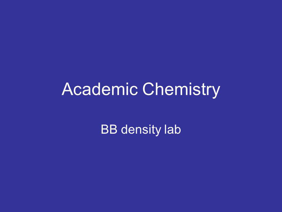 Academic Chemistry BB density lab