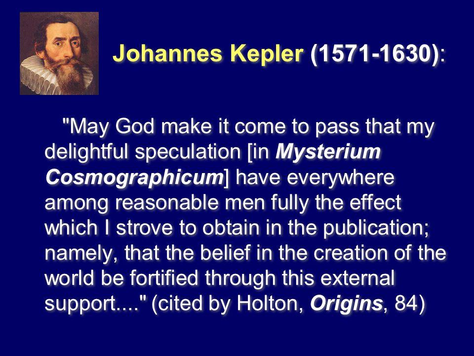 Johannes Kepler (1571‑1630):