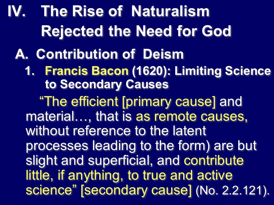 The Rise of Naturalism Rejected the Need for God