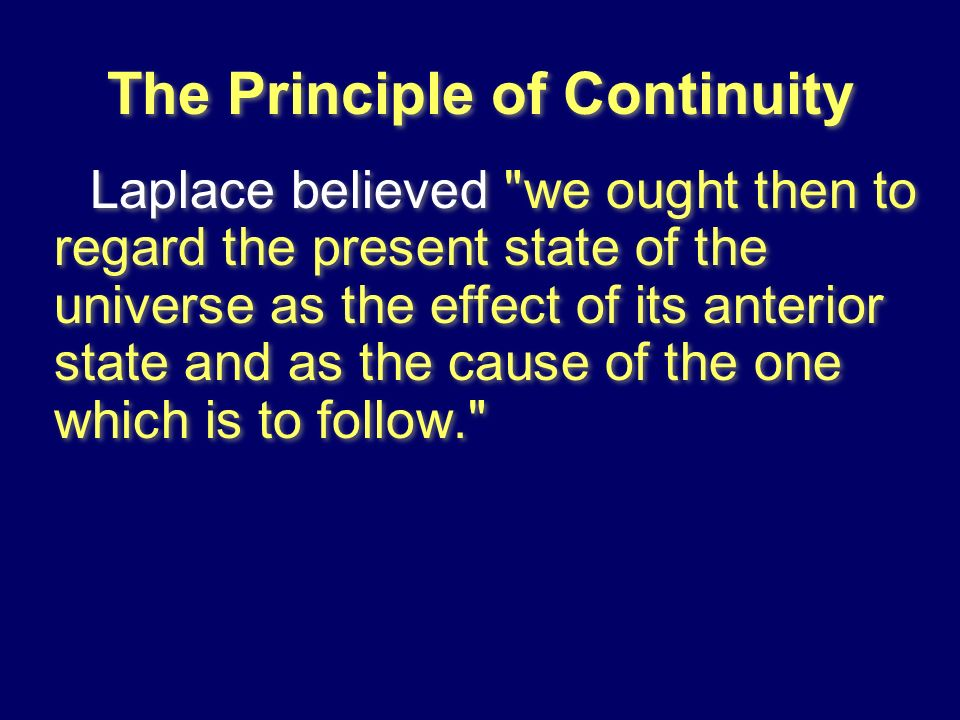 The Principle of Continuity