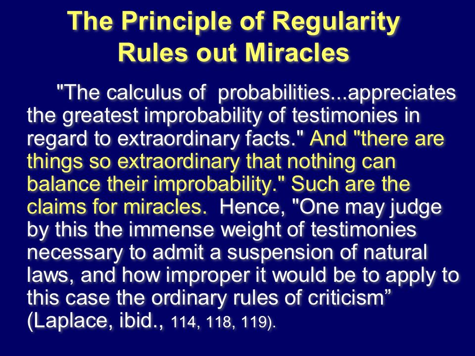 The Principle of Regularity Rules out Miracles