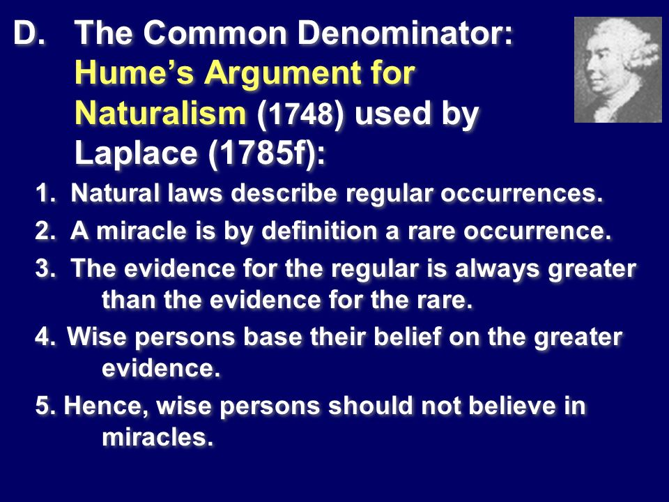 The Common Denominator: Hume's Argument for Naturalism (1748) used by Laplace (1785f):