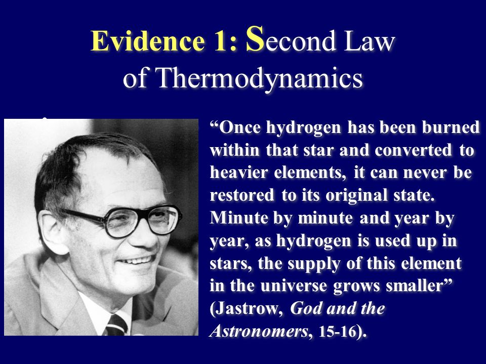 Evidence 1: Second Law of Thermodynamics