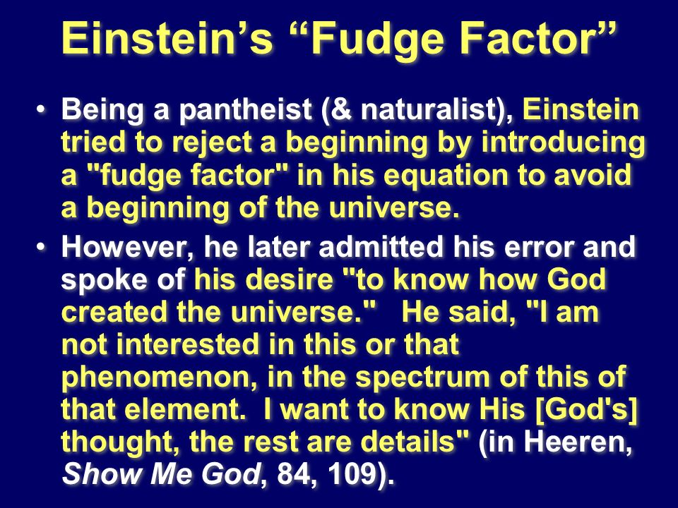 Einstein's Fudge Factor