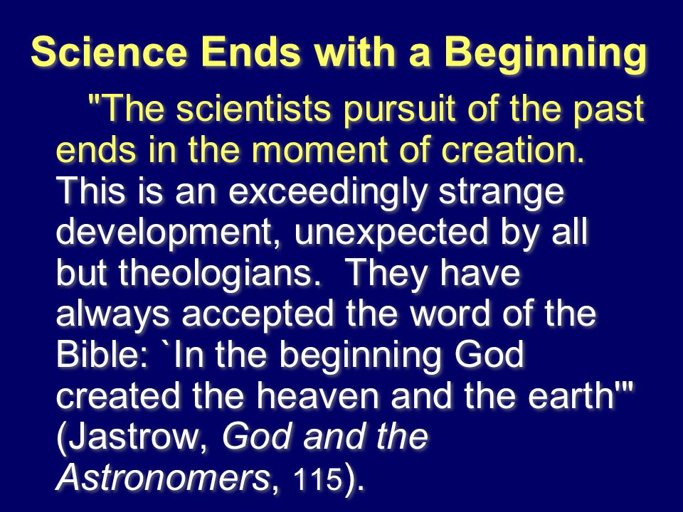 Science Ends with a Beginning