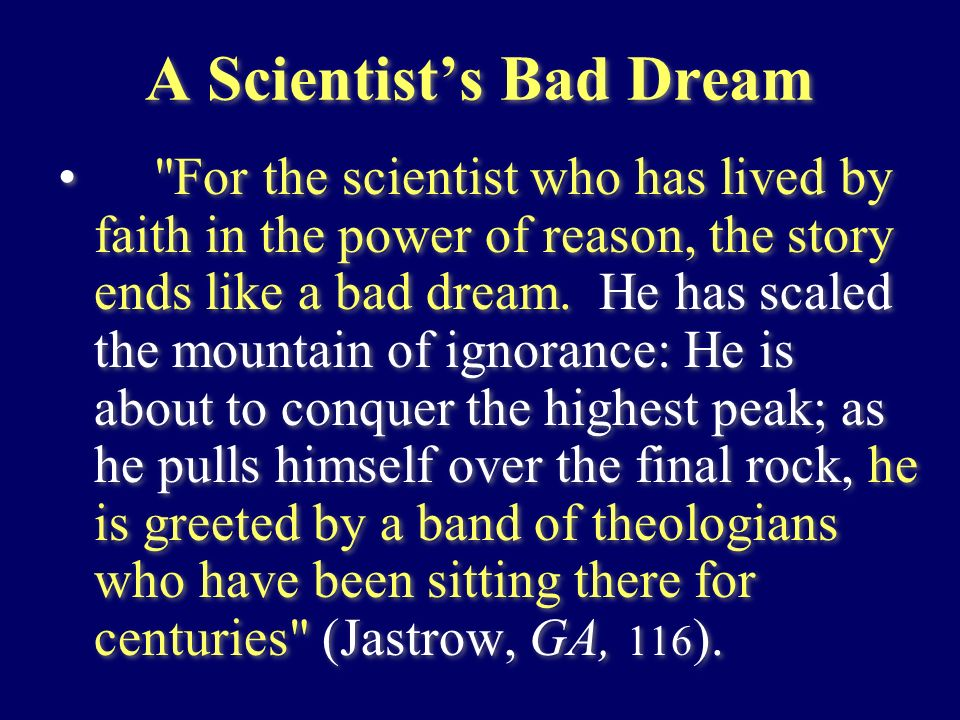 A Scientist's Bad Dream