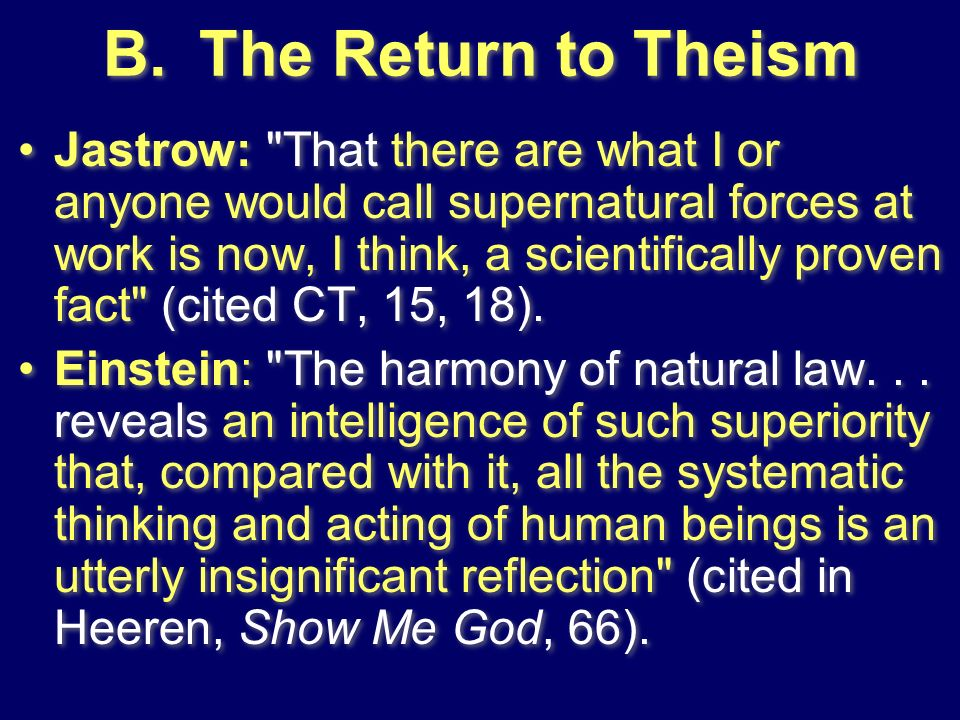 B. The Return to Theism