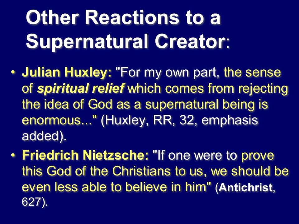 Other Reactions to a Supernatural Creator: