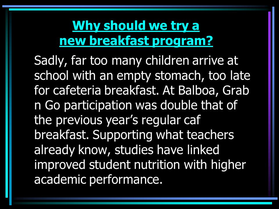 Why should we try a new breakfast program