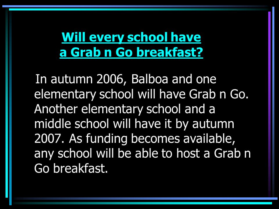 Will every school have a Grab n Go breakfast