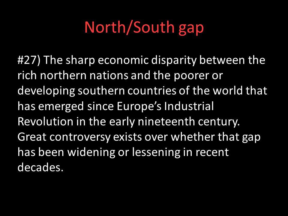 North/South gap