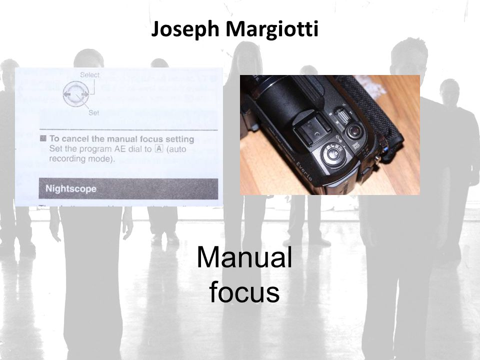 Joseph Margiotti Manual focus