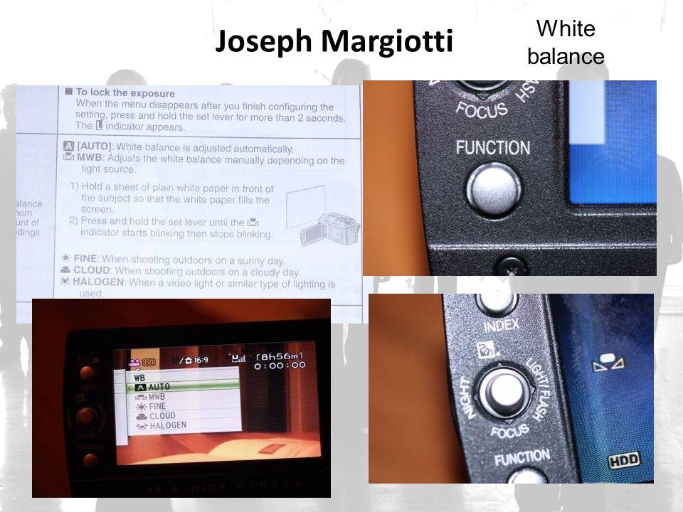 White balance Joseph Margiotti