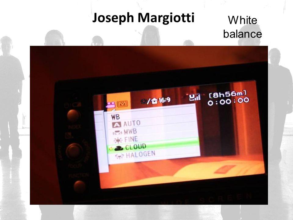 Joseph Margiotti White balance