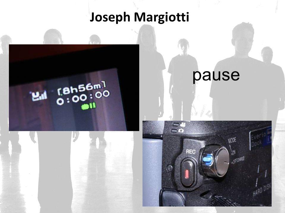 Joseph Margiotti pause