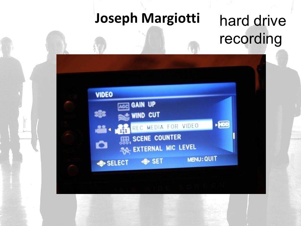 Joseph Margiotti hard drive recording
