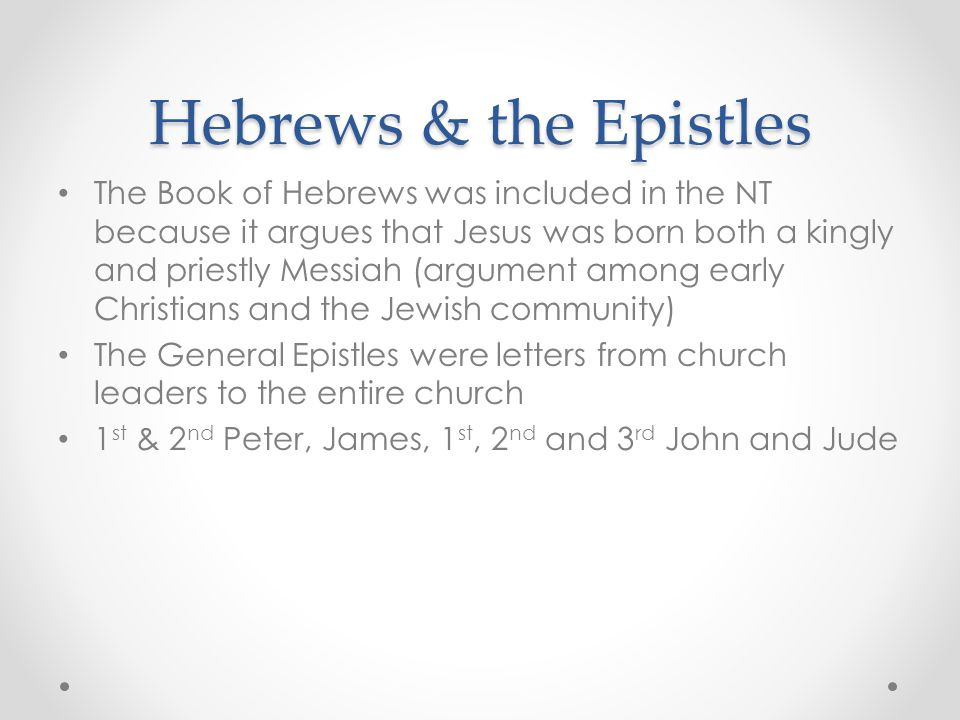 Hebrews & the Epistles