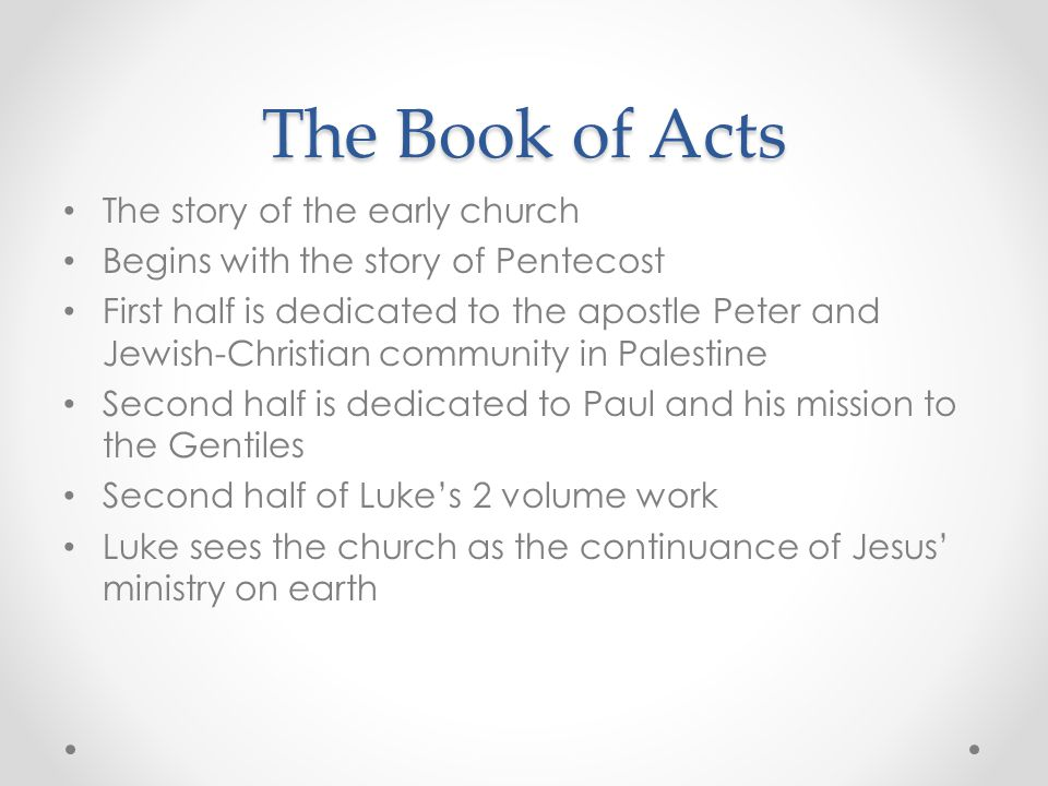 The Book of Acts The story of the early church