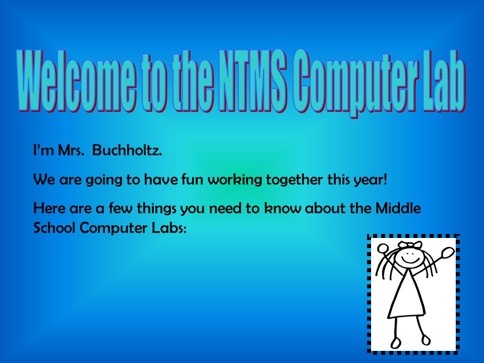 Welcome to the NTMS Computer Lab