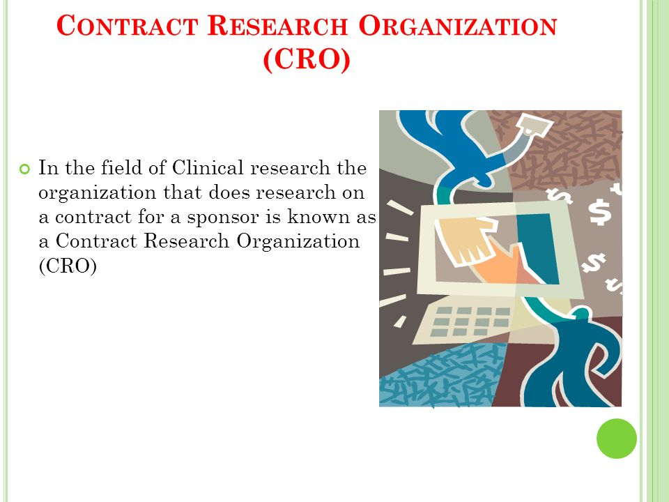 Contract Research Organization (CRO)