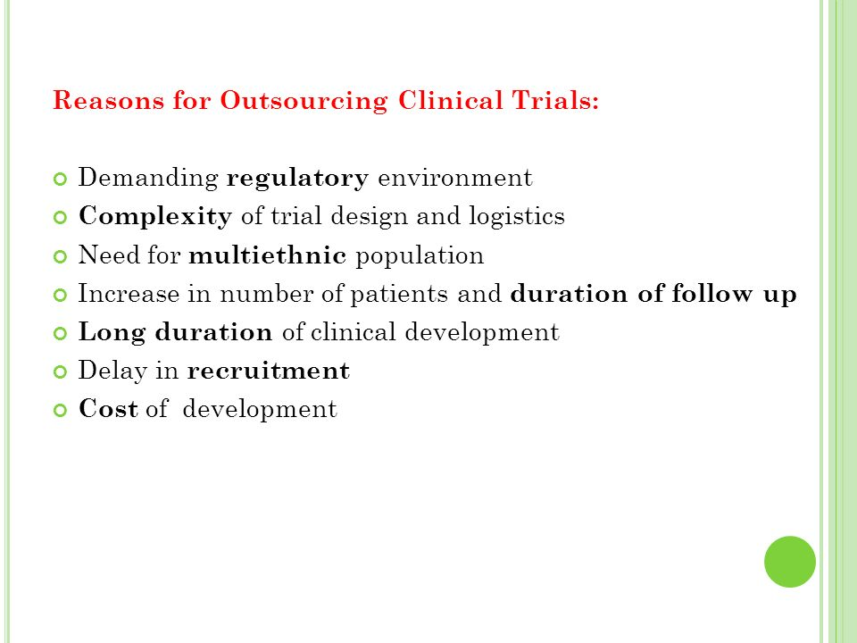Reasons for Outsourcing Clinical Trials: