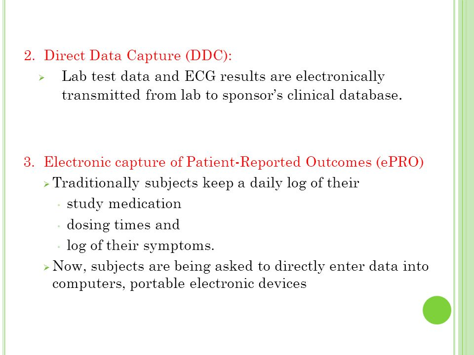 2. Direct Data Capture (DDC):