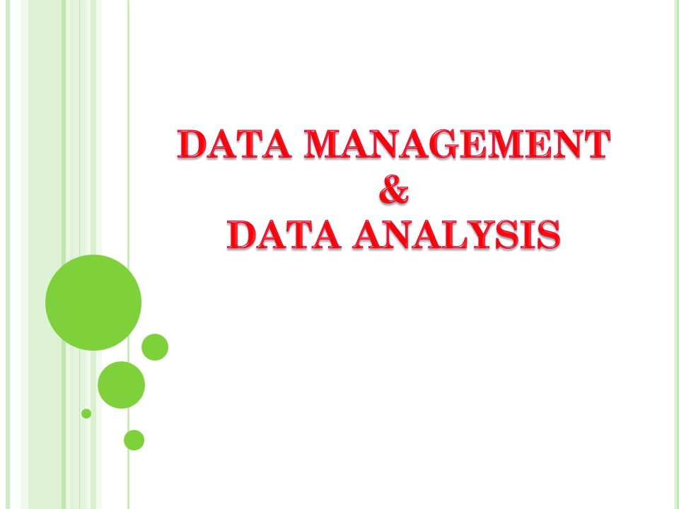 DATA MANAGEMENT & DATA ANALYSIS