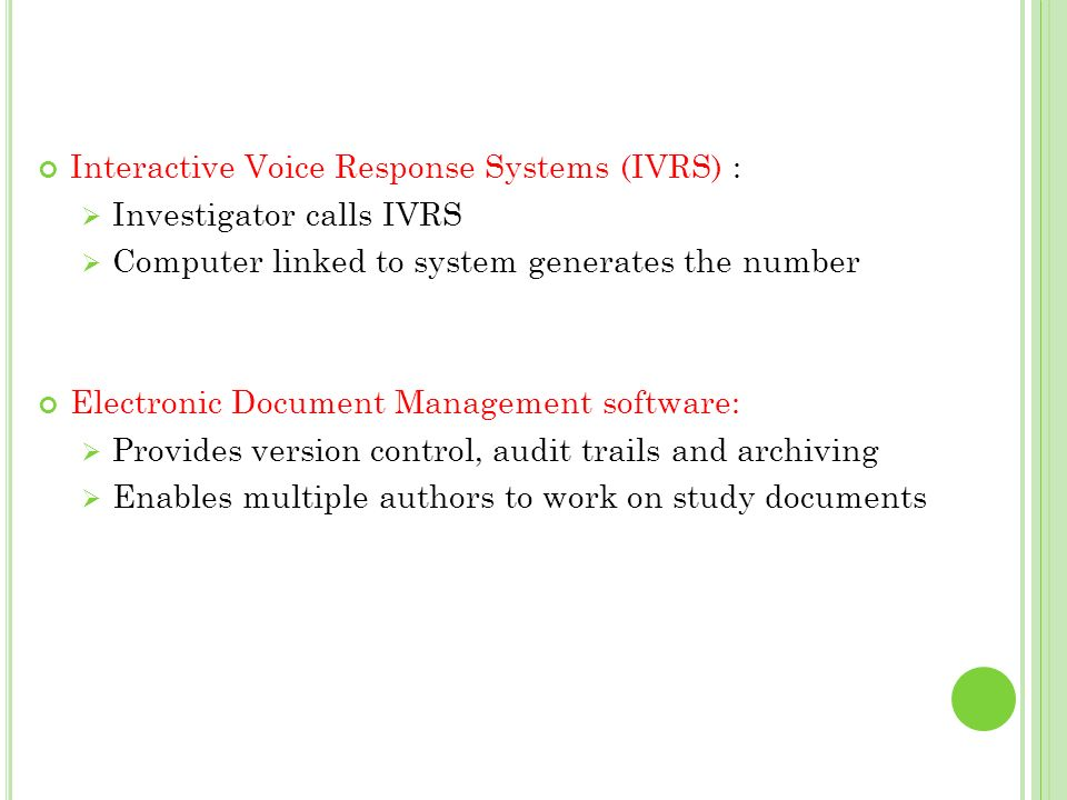 Interactive Voice Response Systems (IVRS) :