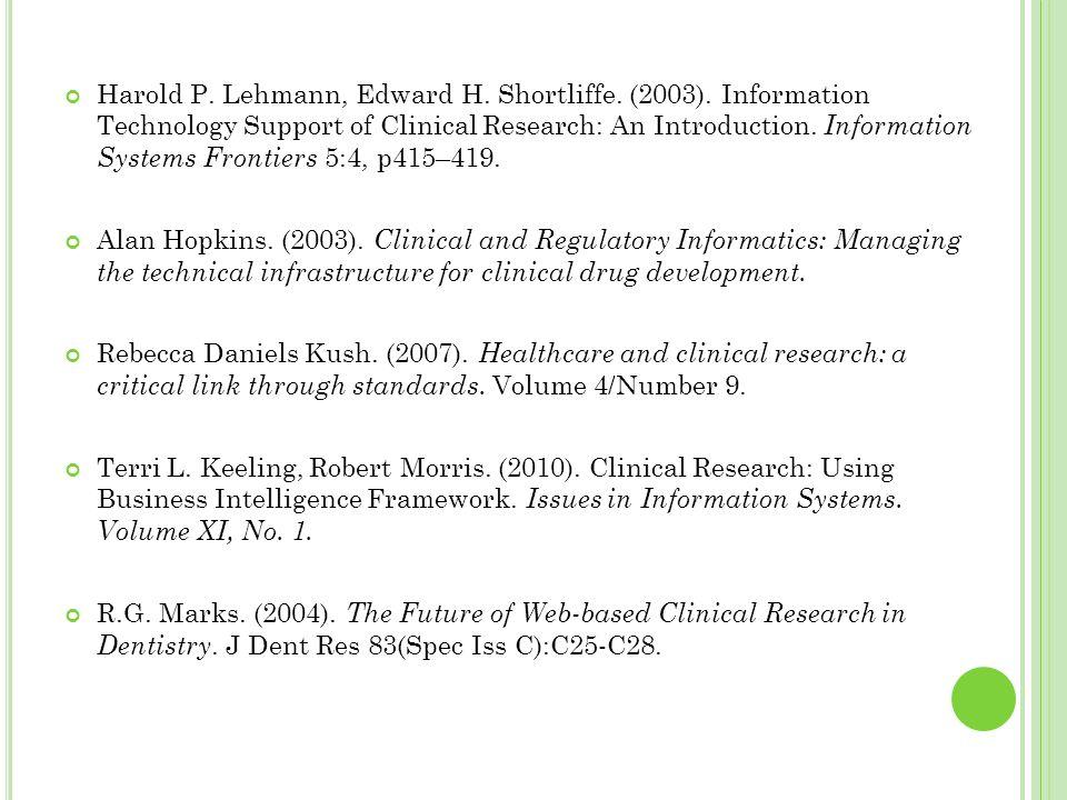 Harold P. Lehmann, Edward H. Shortliffe. (2003)