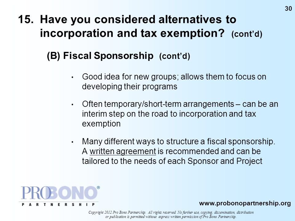 15. Have you considered alternatives to incorporation and tax exemption (cont'd)