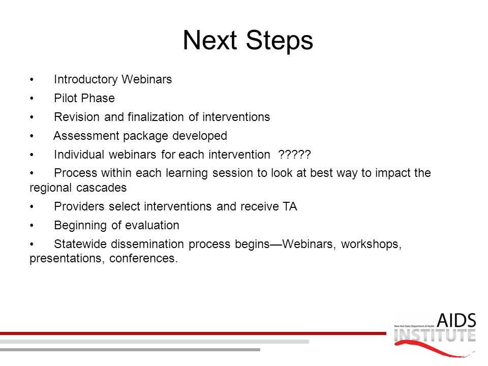 Next Steps Introductory Webinars Pilot Phase