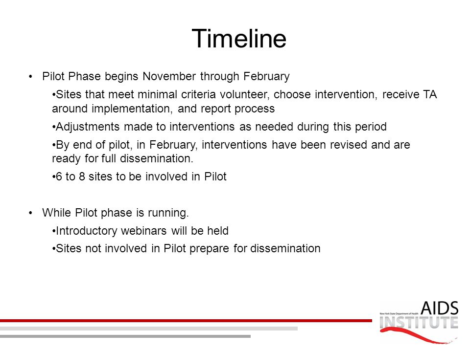 Timeline Pilot Phase begins November through February