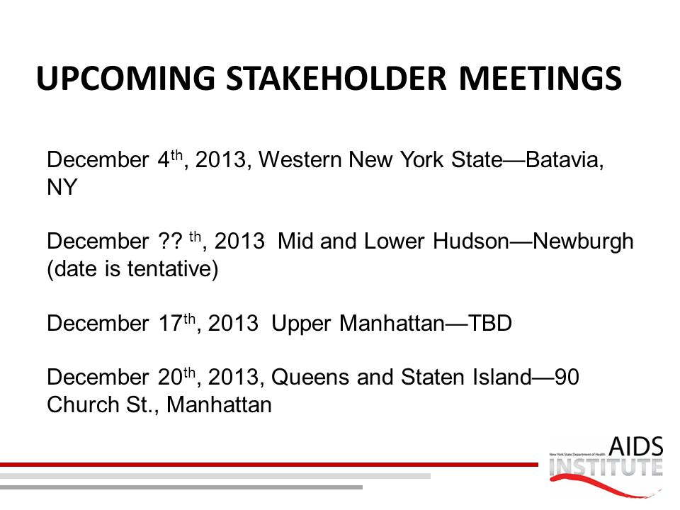 Upcoming Stakeholder MEetings