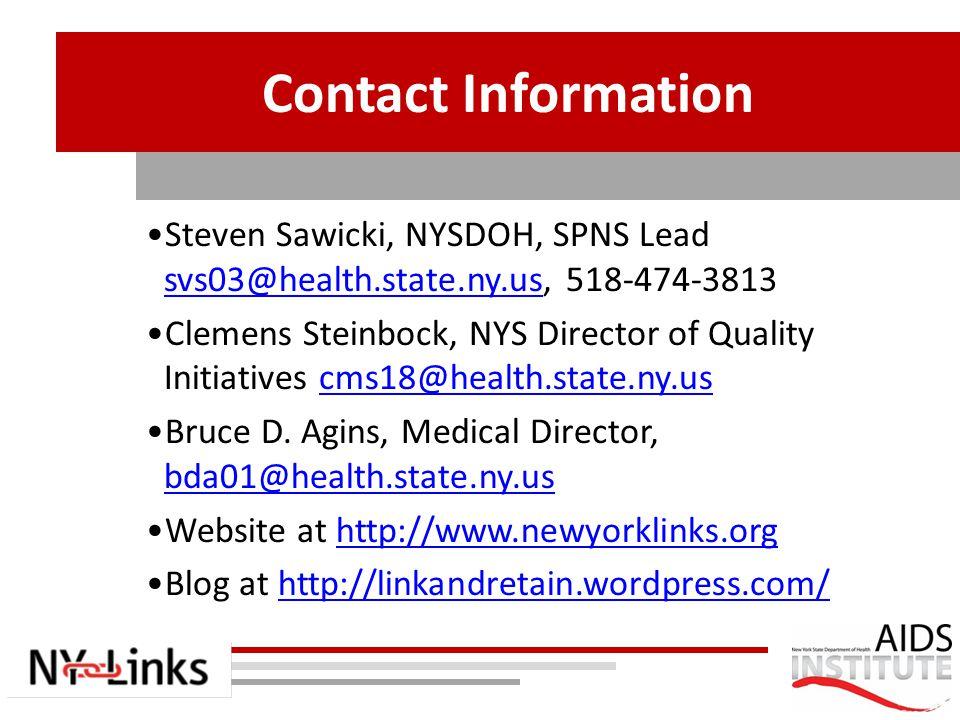 Contact Information Steven Sawicki, NYSDOH, SPNS Lead svs03@health.state.ny.us, 518-474-3813.