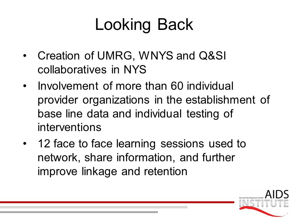 Looking Back Creation of UMRG, WNYS and Q&SI collaboratives in NYS