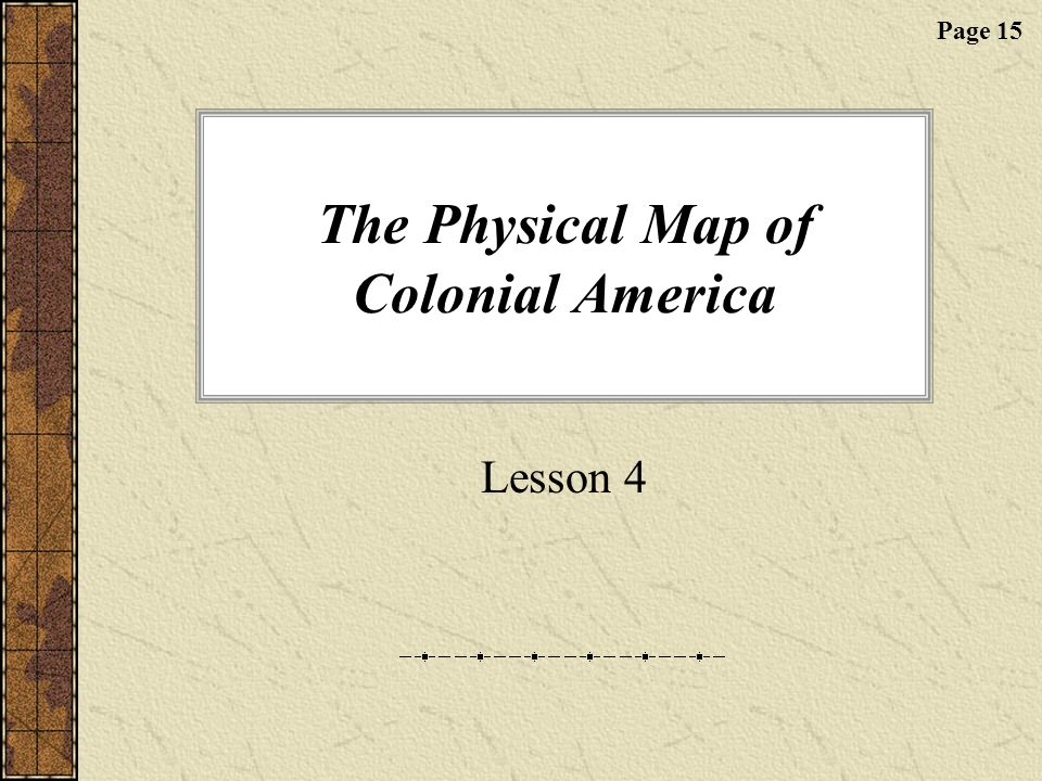 The Physical Map of Colonial America