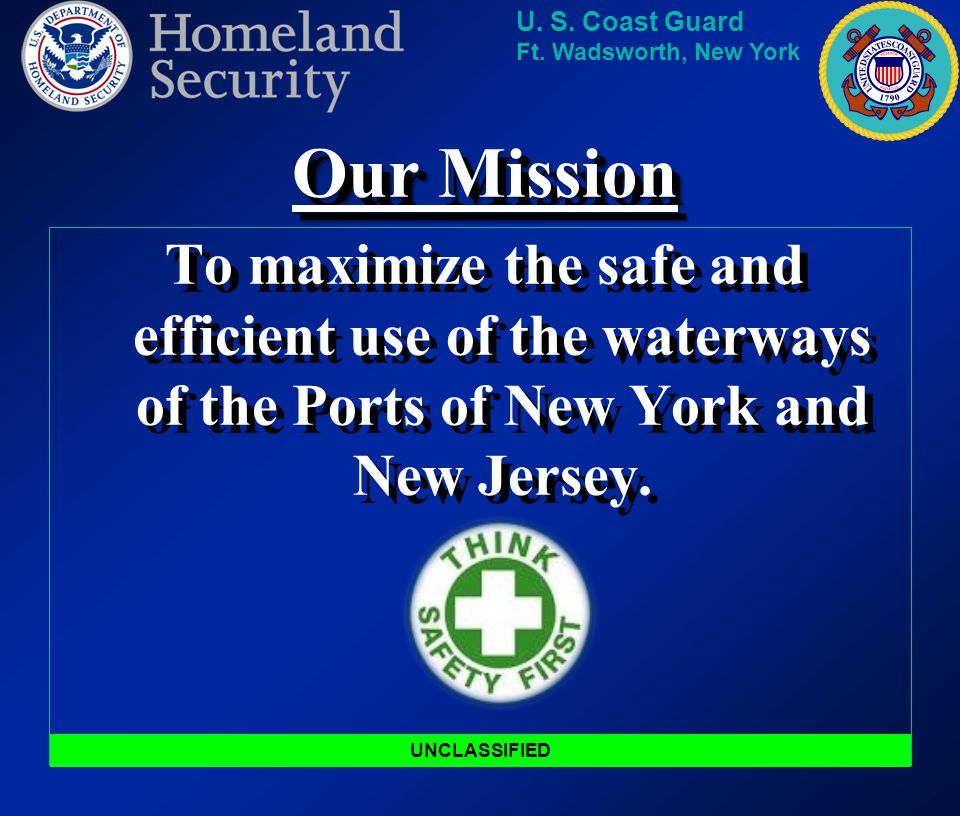 Our Mission To maximize the safe and efficient use of the waterways of the Ports of New York and New Jersey.
