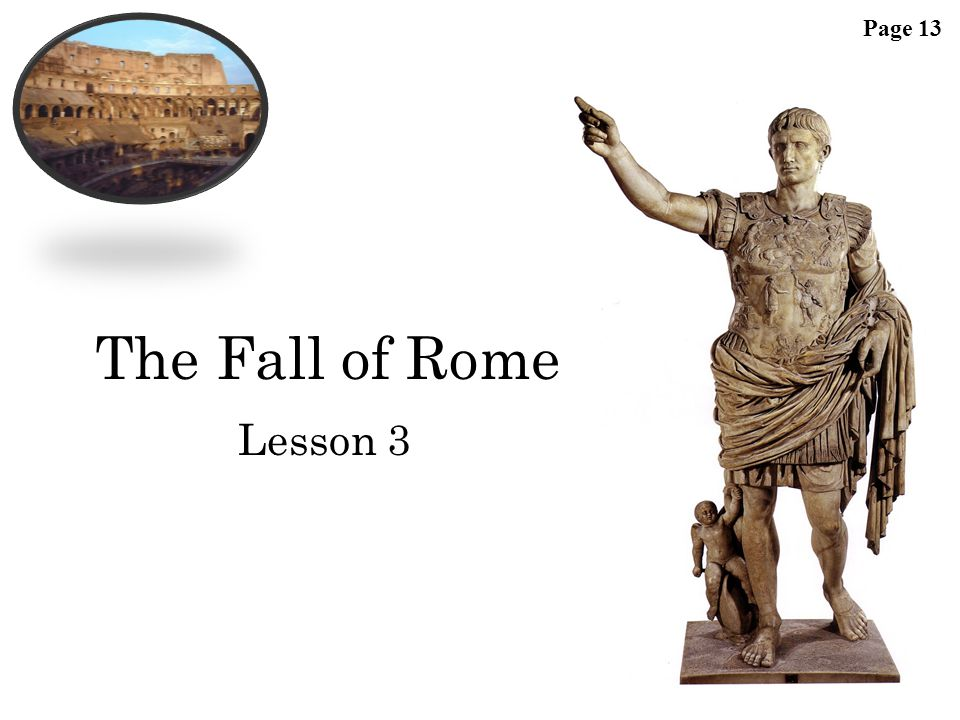 Page 13 The Fall of Rome Lesson 3