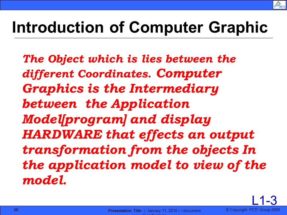 Introduction of Computer Graphic