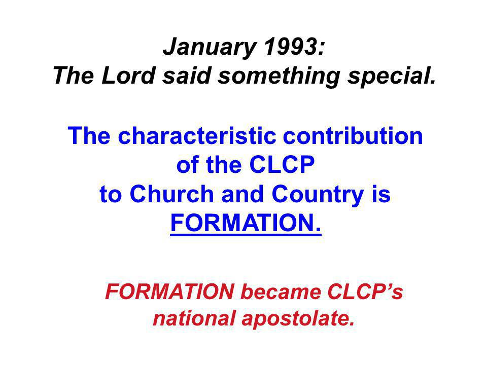 January 1993: The Lord said something special.