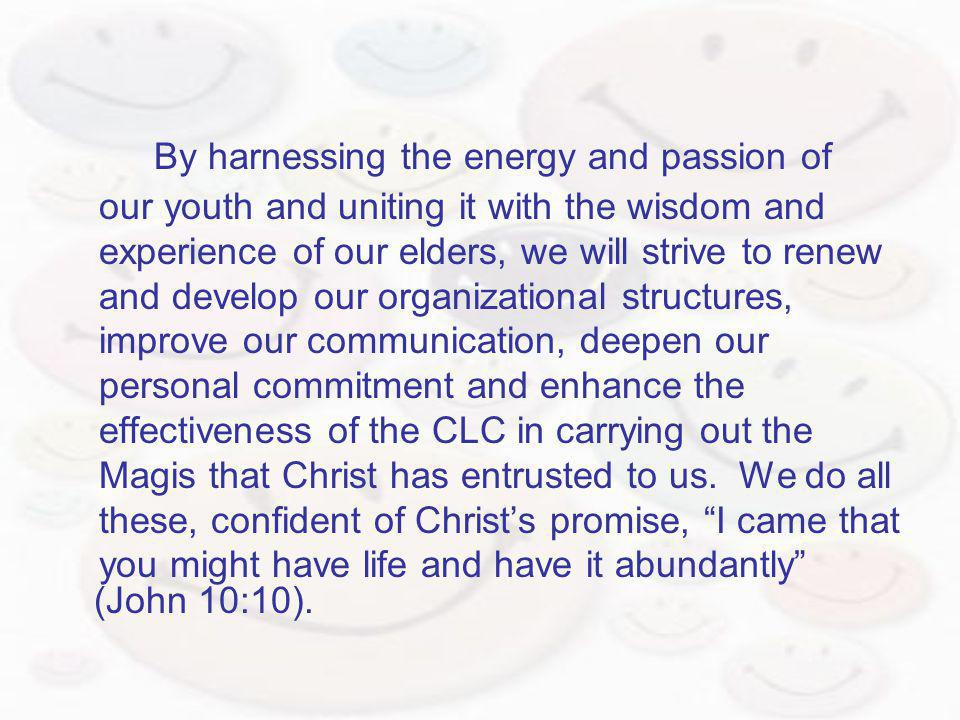 By harnessing the energy and passion of