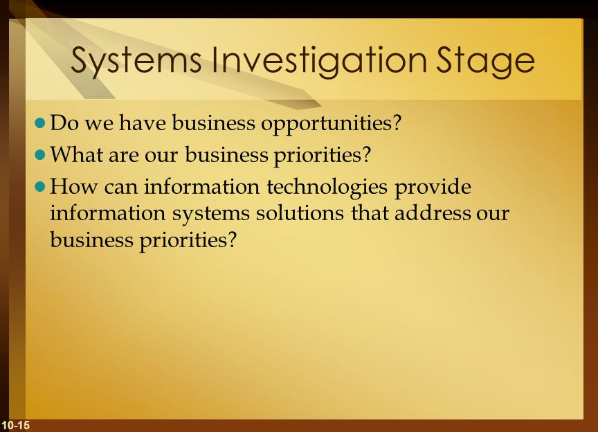 Systems Investigation Stage