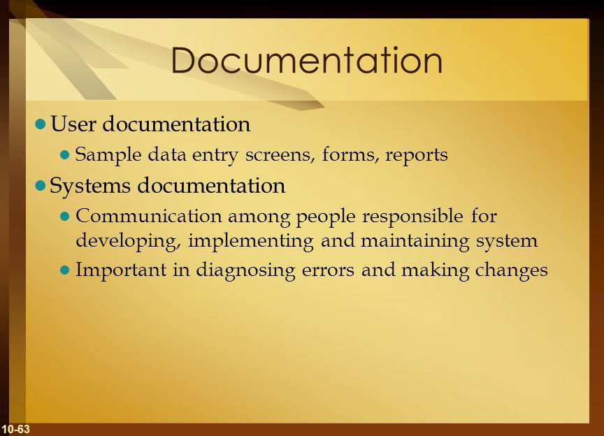 Documentation User documentation Systems documentation