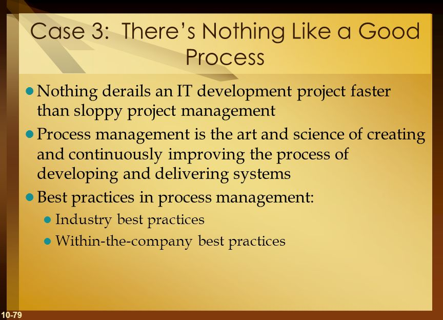 Case 3: There's Nothing Like a Good Process