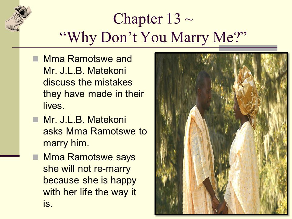 Chapter 13 ~ Why Don't You Marry Me