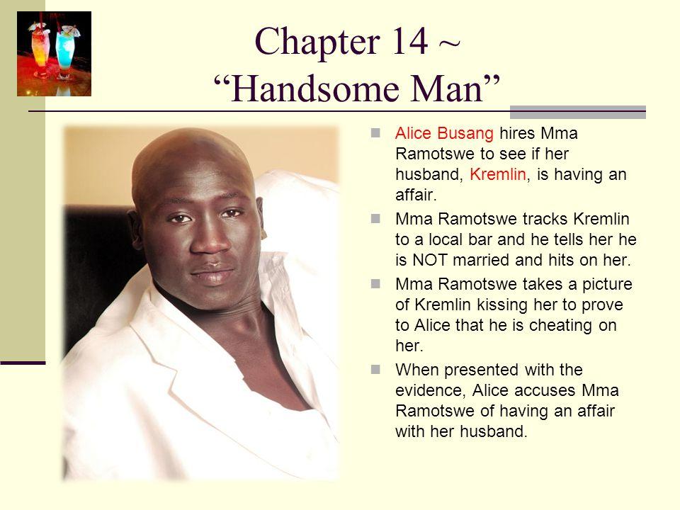 Chapter 14 ~ Handsome Man