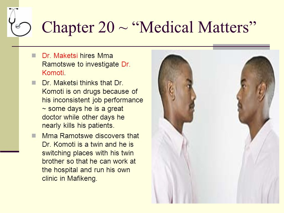 Chapter 20 ~ Medical Matters