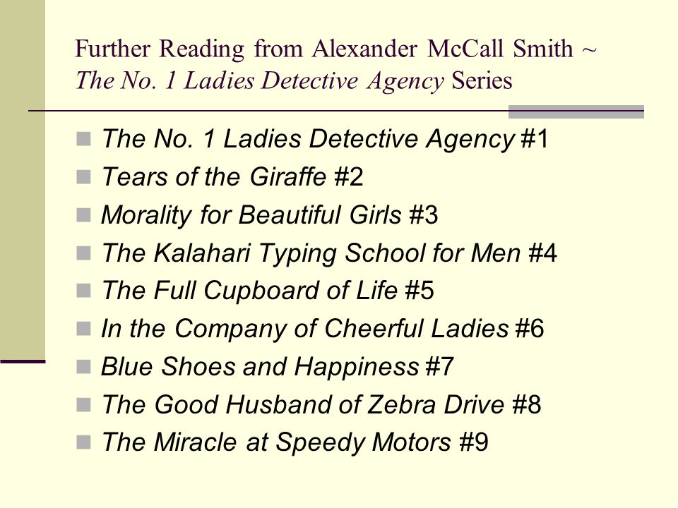 Further Reading from Alexander McCall Smith ~ The No